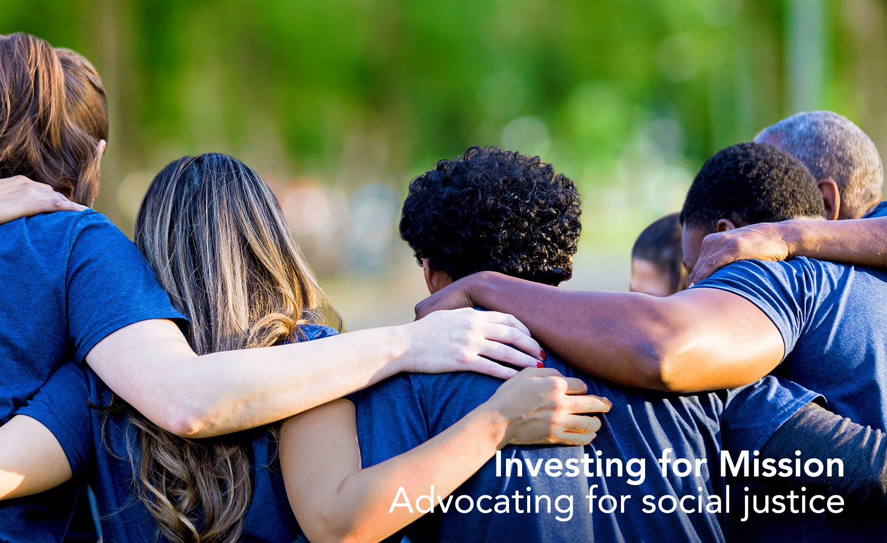 Investing for Mission | Advocating for social justice