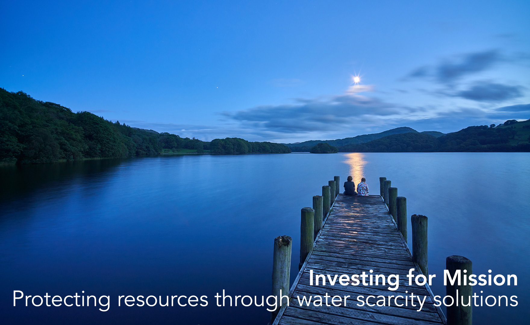 Investing for Mission | Protecting resources through water scarcity solutions